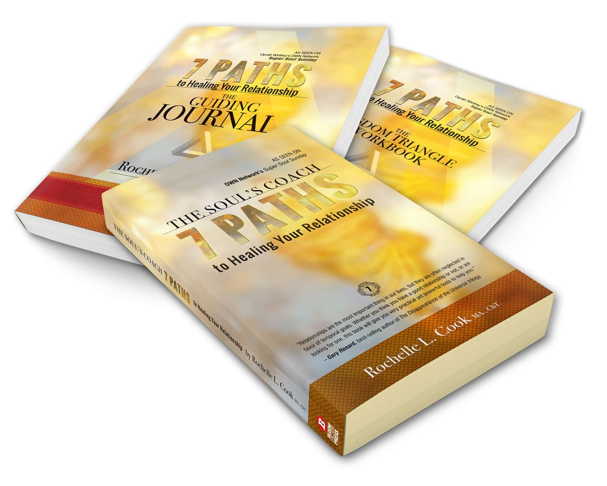The Soul's Coach—7 Paths to Healing Your Relationship by Rochelle L. Cook MA., ChT. The complete system book, workbook and journal.